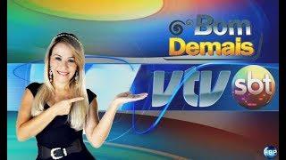 Programa Bom Demais VTV-SBT 23/06/2018