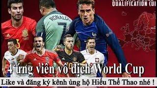 Tin bóng đá - Chuyển nhượng 2018 - 13/06/2018 : 4 ứng viên vô địch World Cup 2018, MU giữ Rashford