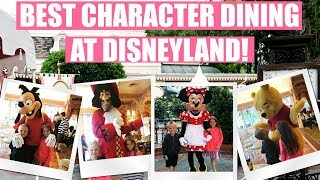 The Best Character Dining Experience at Disneyland!