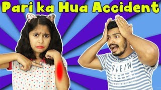 PARI GOT HURT WHILE PLAYING MORAL STORY | Pari's Lifestyle
