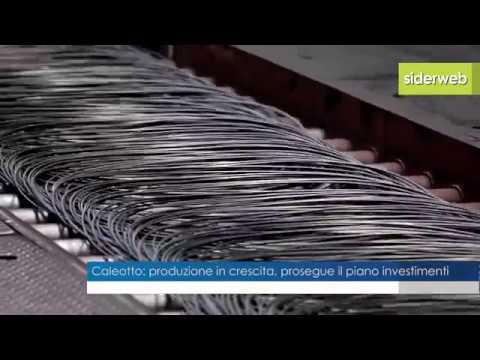 Trafilerie: Caleotto, Produzione +5%, Incognite Per L'aumento Dei Prezzi Delle Materie Prime