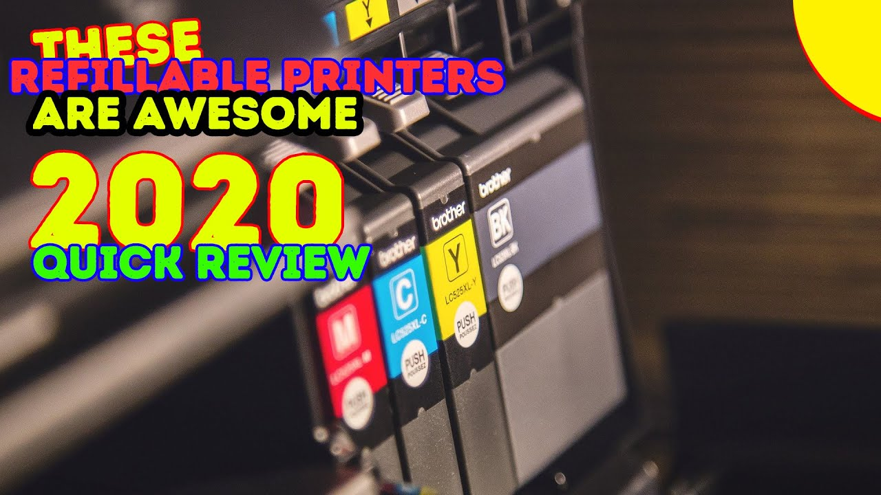 Best Refillable Printers 2017 2018