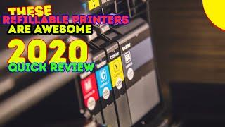 Best Refillable Printers 2017 & 2018