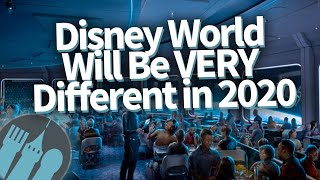 Disney World Will Be VERY Different in 2020!