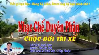 Karaoke Cuộc Đời Tài Xế | Nhạc Chế Duyên Phận - Tống Thuận