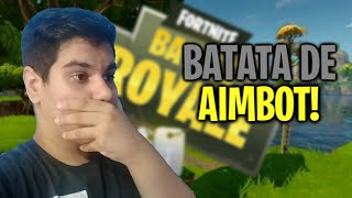 OS BATATA TEM AIMBOT? - Fortnite battle royale