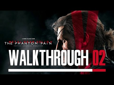 Metal Gear Solid V: Phantom Pain PC 100% Walkthrough 02 Mission 01 (Phantom Limbs)