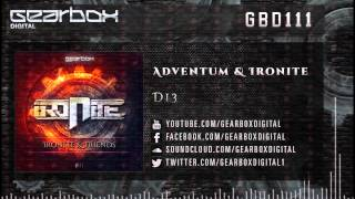 Adventum & Ironite - D13 [GBD111]