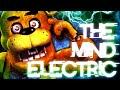 [SFM/FNAF] ⚡THE MIND ELECTRIC ⚡