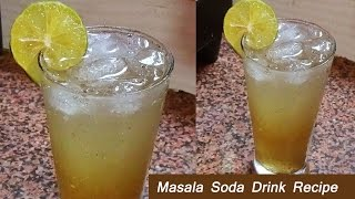 Masala Soda Recipe Refreshing & Digestive & Authentic & Soft Drink for everyone just in 1 minute