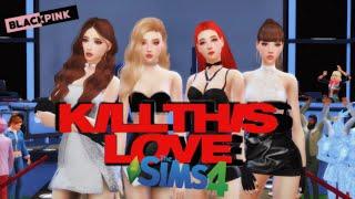 The sims 4 BLACKPINK - 'Kill This Love' M/V Coachella