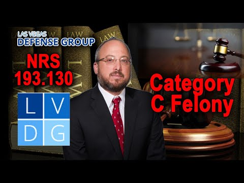 "What is a category ""C"" felony in Nevada? (UPDATED LAW IN DESCRIPTION)"