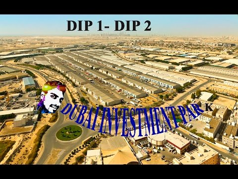 How to go to Dubai Investment Park / DIP 1 / DIP 2