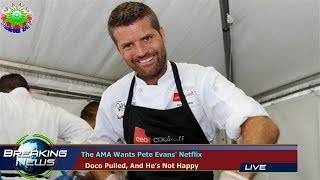 The AMA Wants Pete Evans' Netflix   Doco Pulled, And He's Not Happy