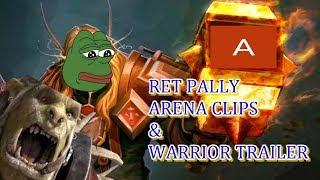 Ret Pally Arena Highlights! - Warrior Highlight short!