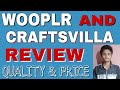 Craftsvilla and Wooplr Shopping Site REVIEW | Will they provide Quality Products