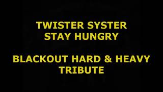 Stay hungry - Blackout