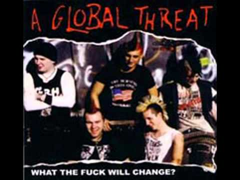A Global Threat - Whats Left Now