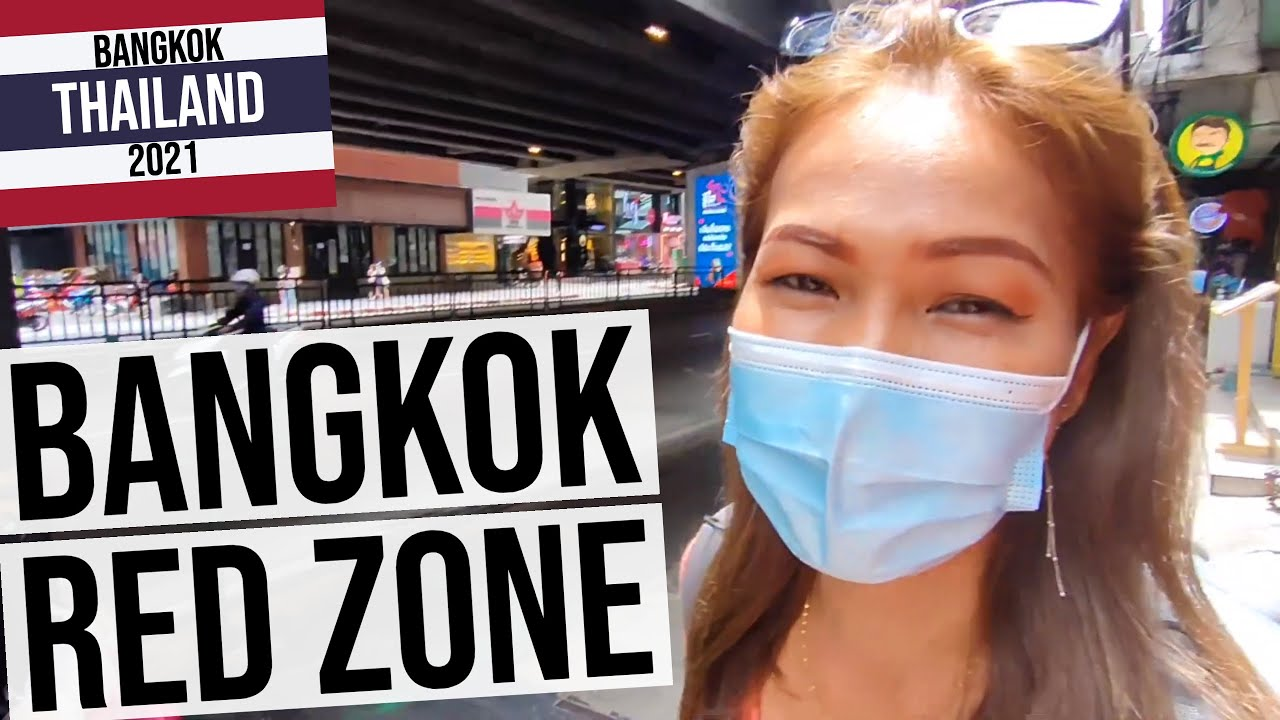 Essential travel to Bangkok; into the Red Zone 2021