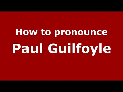 How to pronounce Paul Guilfoyle (American English/US)  - PronounceNames.com