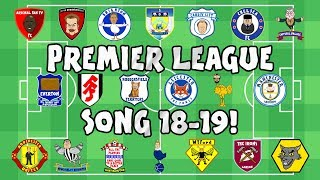 ⚽️PREMIER LEAGUE SONG - 2018/2019⚽️