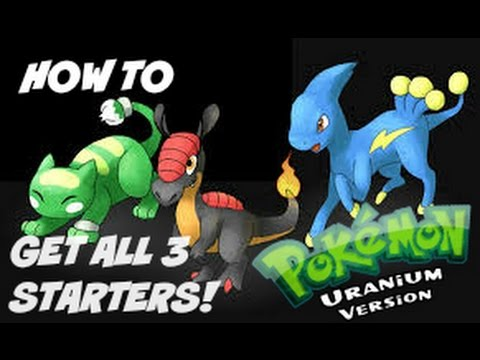 Pokemon Uranium - How To Get All Starters