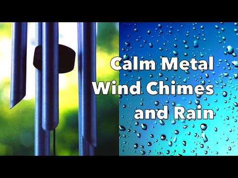 Calm Metal Wind Chimes and Rain | Relaxation Sounds | 10 hours