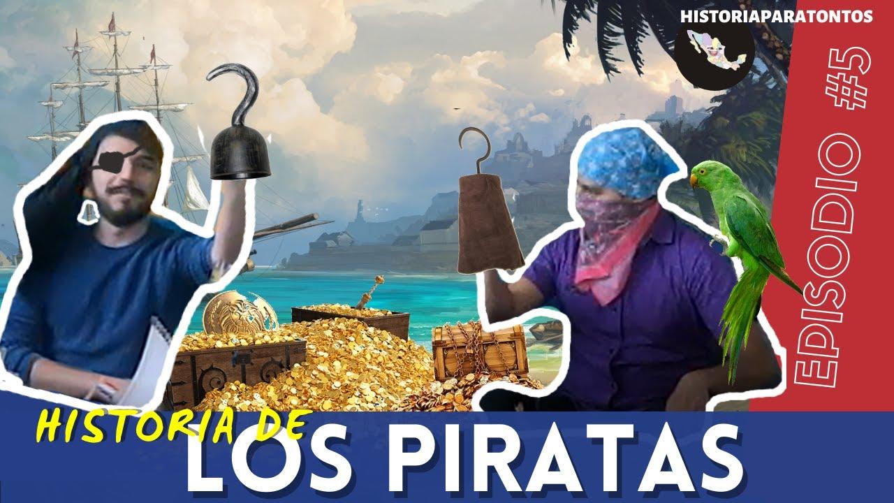 Historia para Tontos Podcast - Episodio #5 - Historia de los Piratas