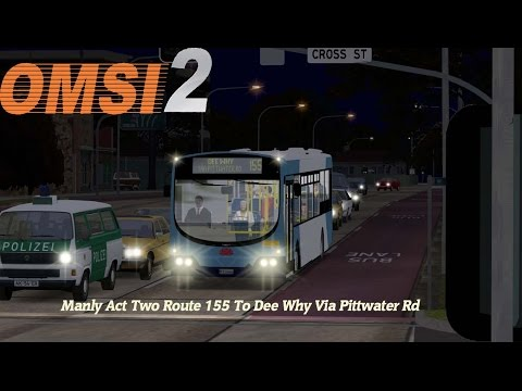 Omsi 2: Manly Act Two Route 155 To Dee Why Via Pittwater Rd