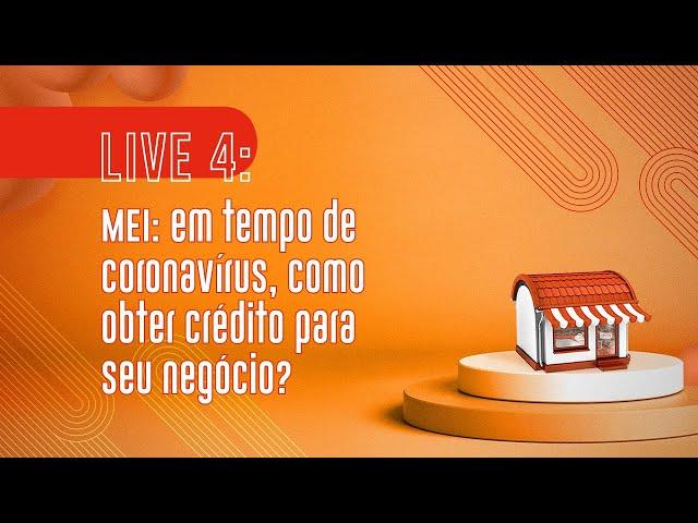 MEI: em tempo de coronavírus, como obter crédito para seu negócio