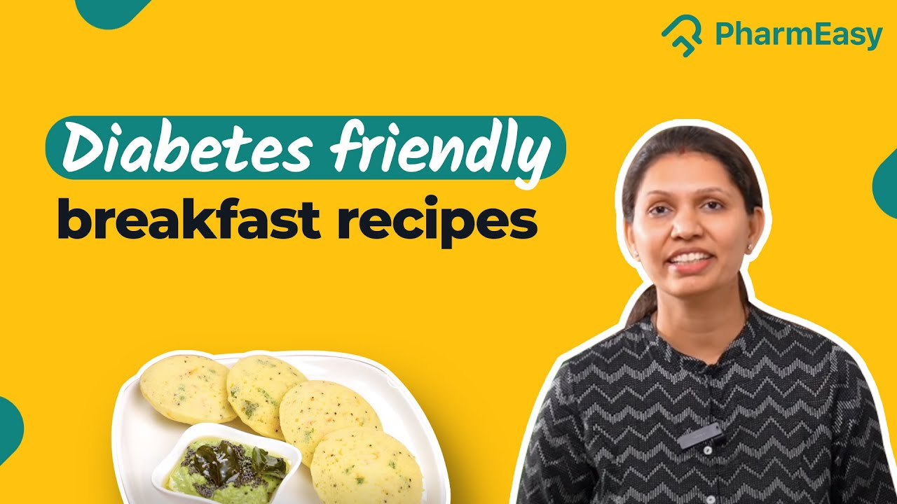 Diabetic diet: Healthy & easy breakfast recipes with Kabita's Kitchen