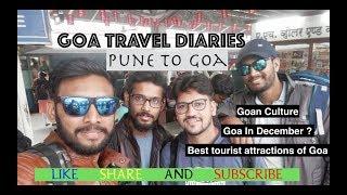 Goa Travel Diaries | Pune to Goa | Part 1 | Goa Express