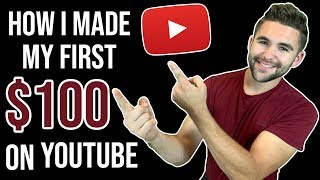 HOW TO MAKE MONEY ON YOUTUBE | MY FIRST $100