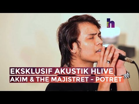 [MV] Eksklusif Akustik HLive - Akim & The Majistret - Potret