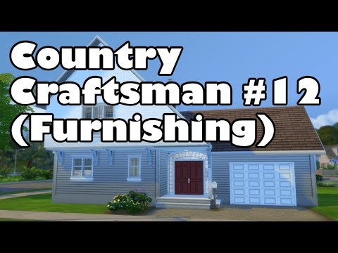 Sims 4 House Build | Country Craftsman #12 (Furnishing)