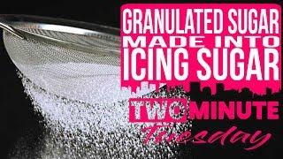 Turning Granulated Sugar into Icing / Powder Sugar