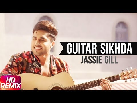 Guitar Sikhda (Audio) | Remix  | Jassi Gill | B Praak | DJ Aqeel Ali | Latest Remix Songs 2018