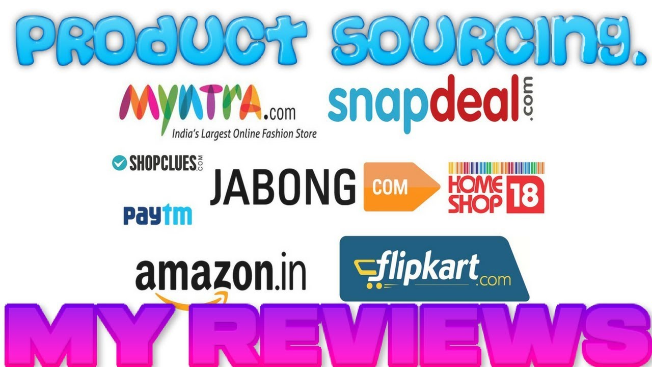 Product Sourcing For Amazon FBA Ebay Flipkart My Reviews In