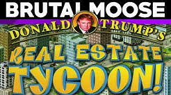Donald Trump's Real Estate Tycoon - brutalmoose
