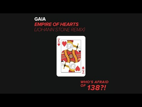 Gaia - Empire of Hearts (Johann Stone Remix)