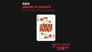 Gaia Empire Of Hearts Johann Stone Remix