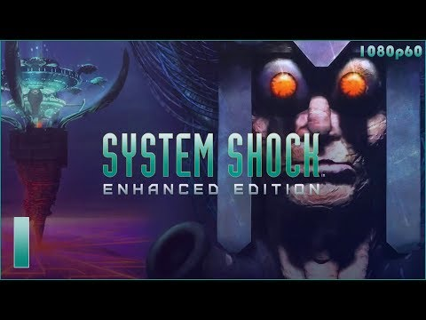 System Shock: Enhanced Edition - 1080p HD Walkthrough Level 1 - Hospital