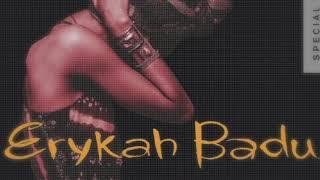 Erykah Badu - Sometimes (Mix 9)