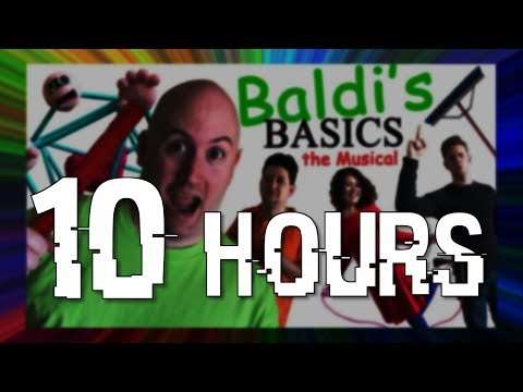 [10 HOURS] BALDI'S BASICS: THE MUSICAL (Live Action Original Song)