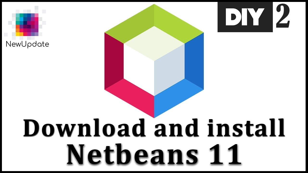 How to Download and Install NetBeans IDE 11 on Windows 10 | DIY 02 |  NewUpdate