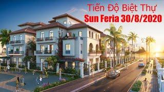 Tiến độ dự án Sun Feria Hạ Long ngày 30/8/2020