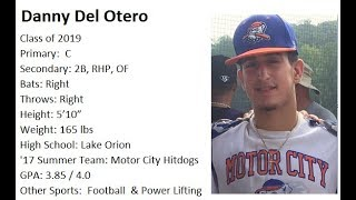 Danny Del Otero Class of 2019 Summer Baseball Highlights 2017