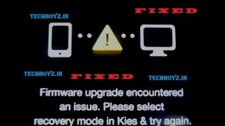 [FIXED]100% Working-Samsung's firmware upgrade encountered an issue fixed [LINKS-JUN 15 2018]:)