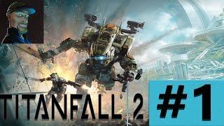 Let´s Play Titanfall 2 Kampagne [01] Gameplay | Deutsch| Neozockt