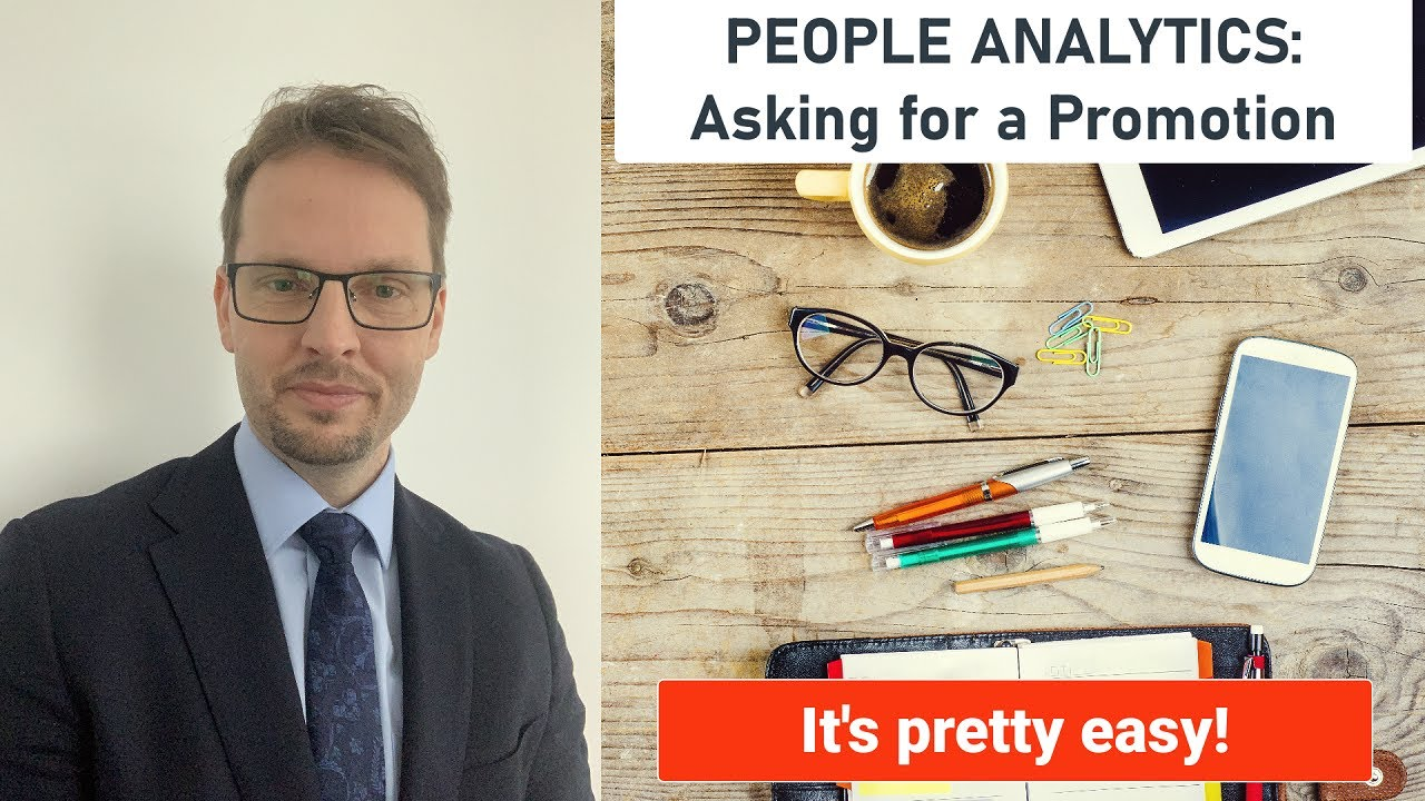 PEOPLE ANALYTICS: Using data to Ask for a Promotion (it's easier than you think)